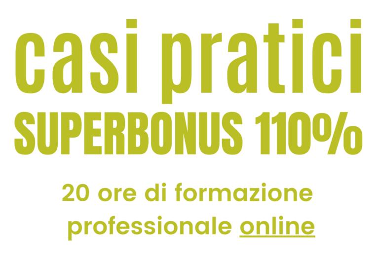 Corso online superbonus 110% casi pratici