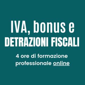 IVA bonus e detrazioni fiscali
