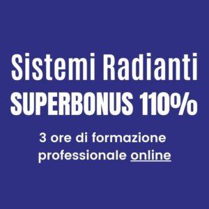 Sistemi radianti superbonus 110 corso